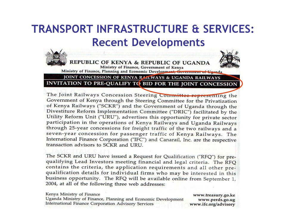 TRANSPORT INFRASTRUCTURE & SERVICES: Recent Developments