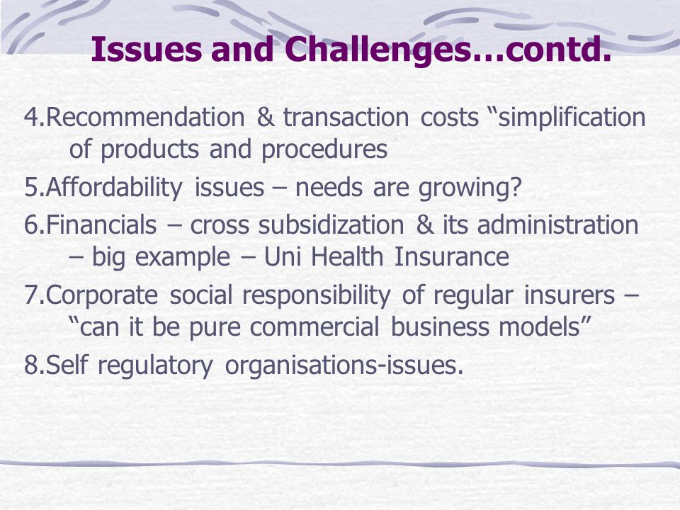 Issues and Challenges…contd.
