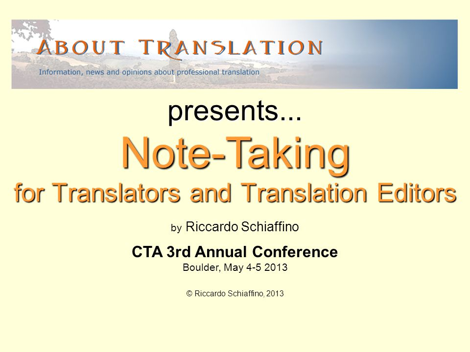for Translators and Translation Editors Note-Taking presents...