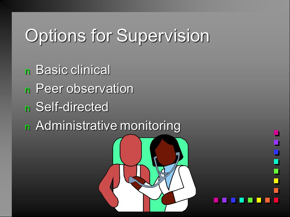 Options for Supervision Offering choices to teachers