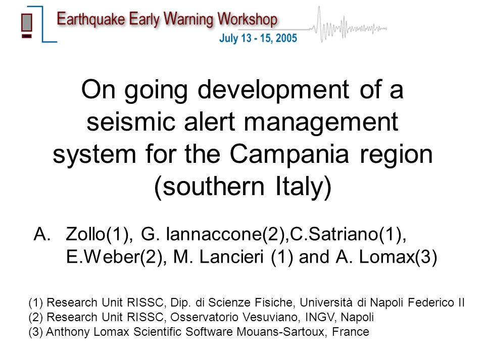 On going development of a seismic alert management system for the Campania region (southern Italy) A.Zollo(1), G.