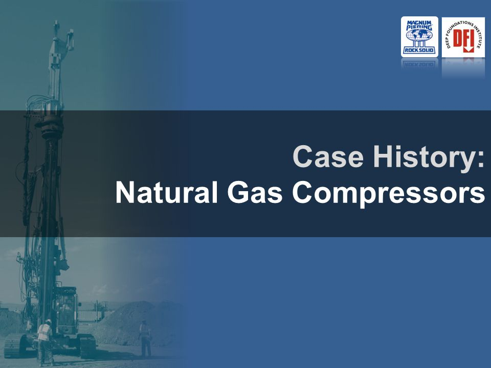Case History: Natural Gas Compressors