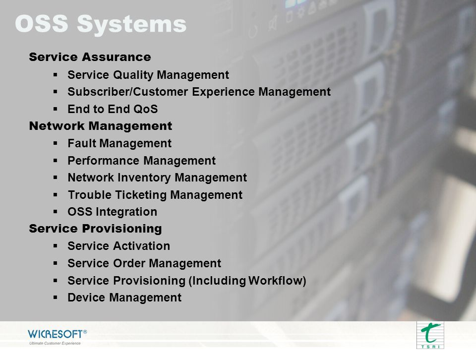 BSS Systems  Billing  Convergent Charging and Business Support  Charging  Mediation  Wholesale (Interconnect, Wholesale)  Revenue Assurance  Customer Care and CRM Systems