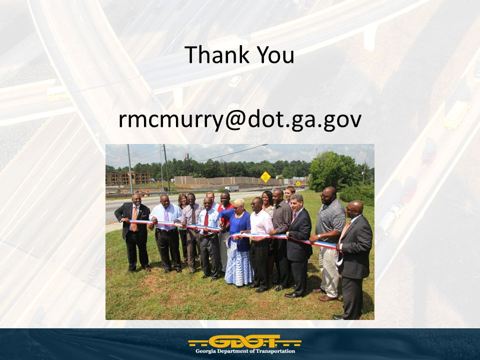 Thank You rmcmurry@dot.ga.gov