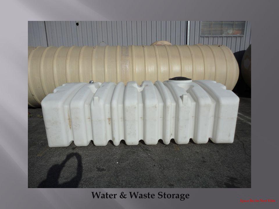 Water & Waste Storage Space Bar for Next Slide
