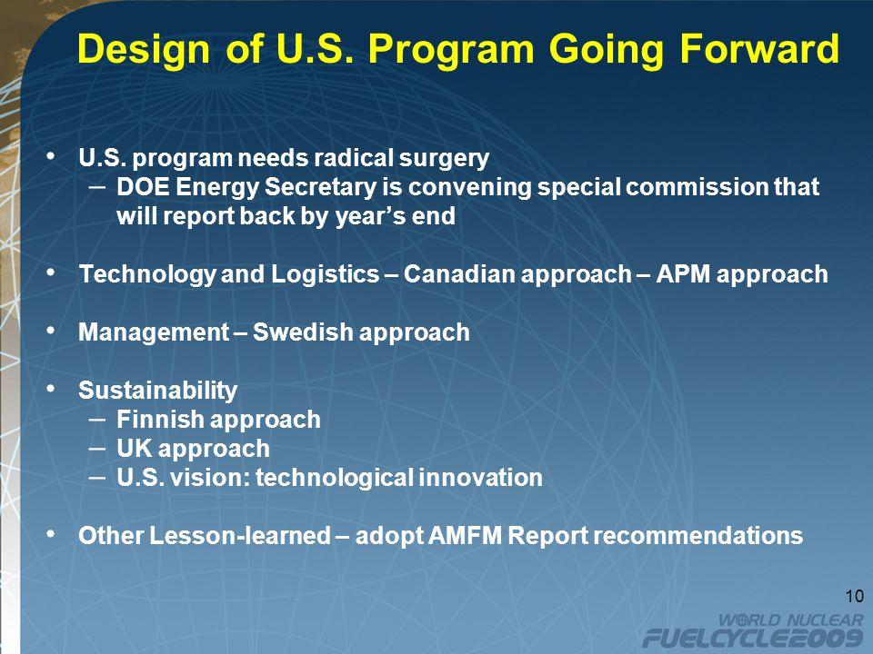 Design of U.S.Program Going Forward U.S.