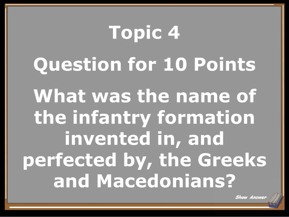 Topic 4 Answer for 5 Points Triremes Back to Board