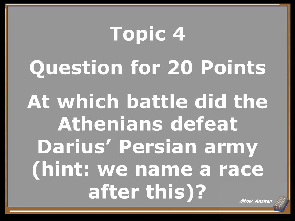Topic 4 Answer for 15 Points Sparta Back to Board
