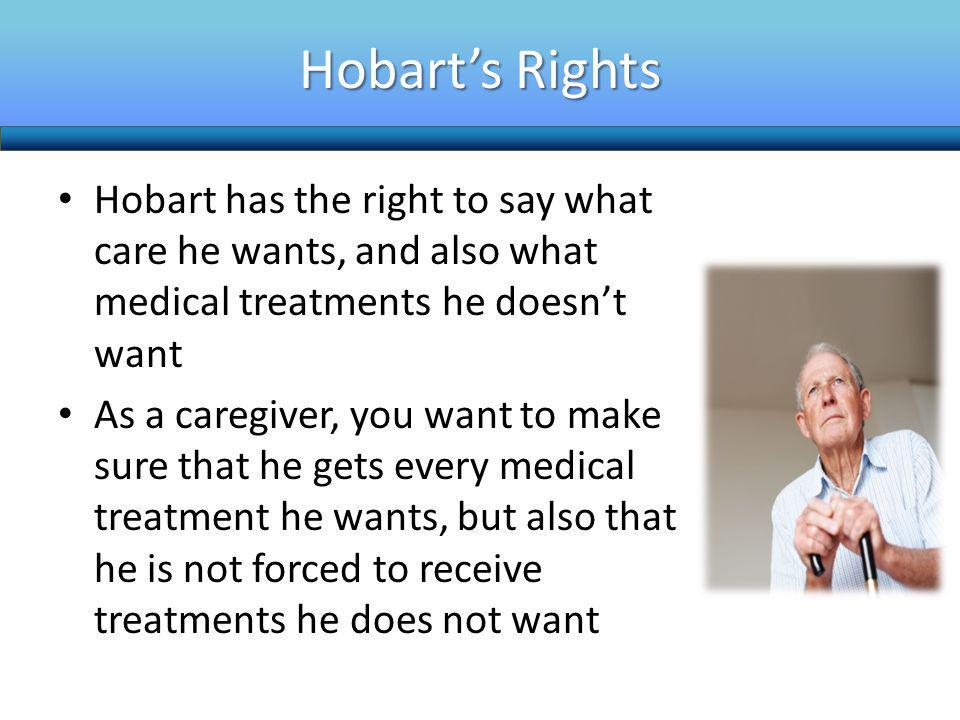 Would Hobart Choose Full Treatment.