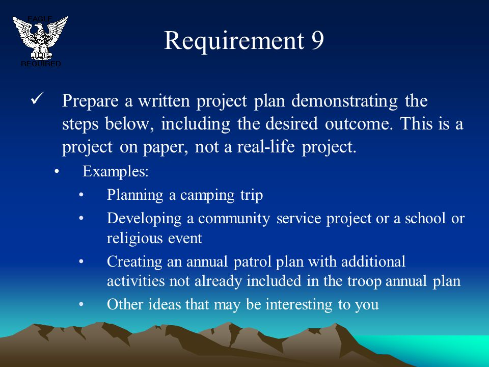 Requirement 9 Prepare a written project plan demonstrating the steps below, including the desired outcome. This is a project on paper, not a real-life