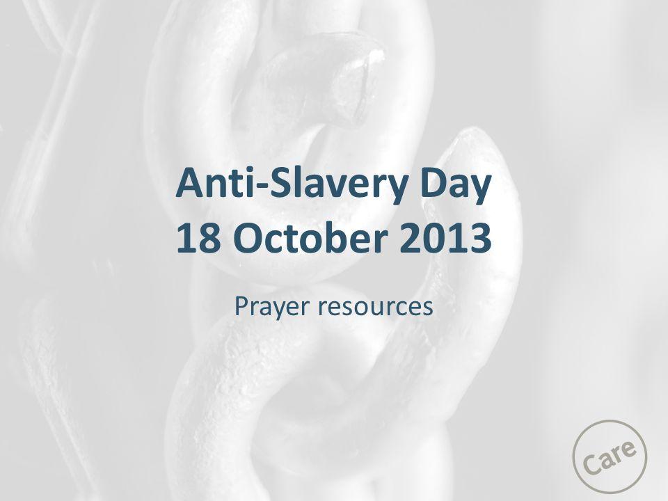 Anti-Slavery Day 18 October 2013 Prayer resources