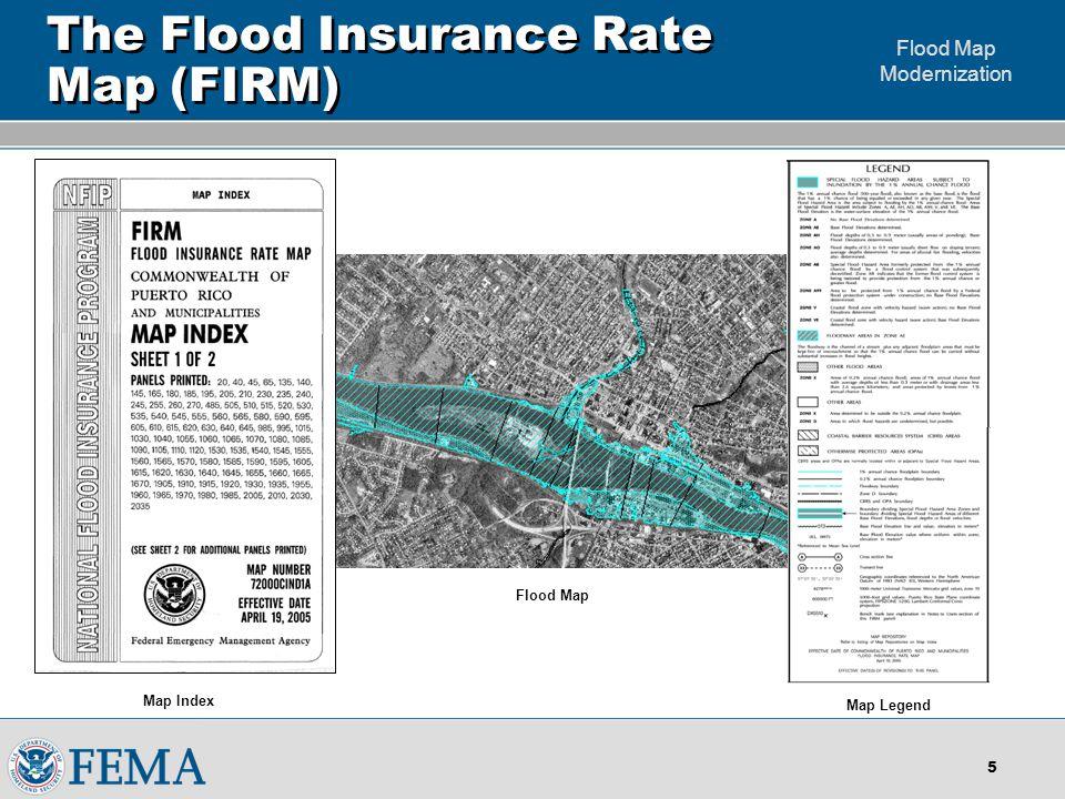 Flood Map Modernization 5 Flood Map The Flood Insurance Rate Map (FIRM) Map Legend Map Index
