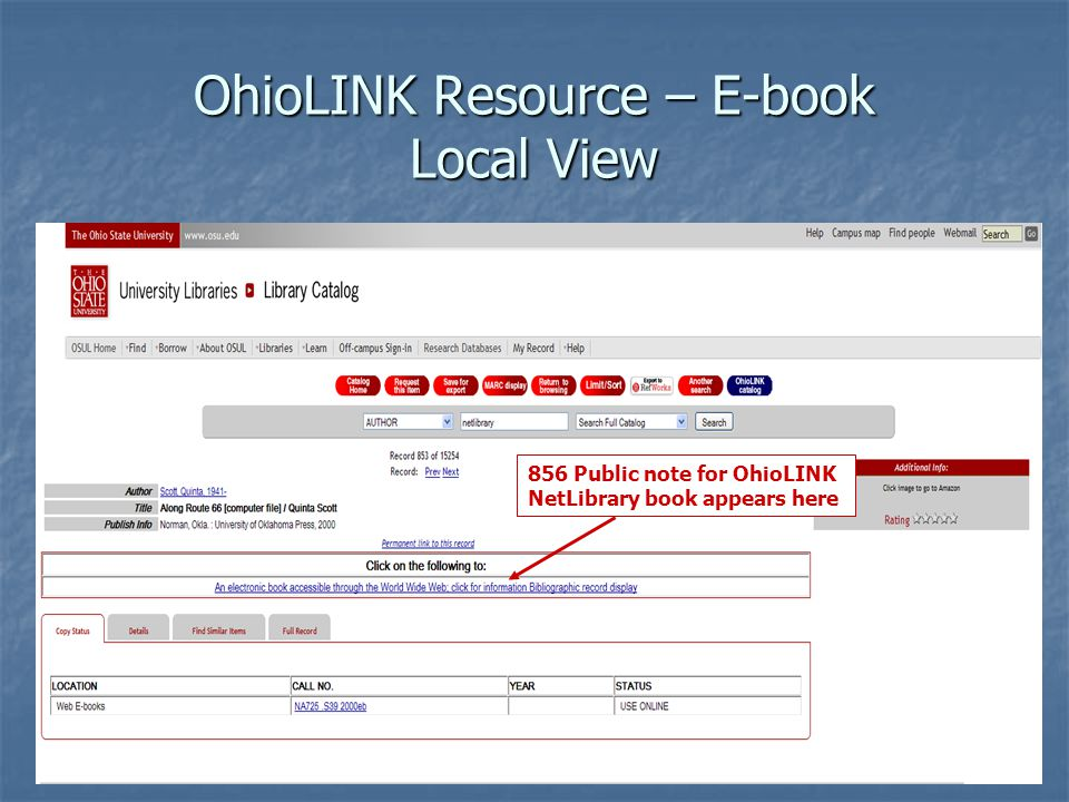 OhioLINK Resource – E-book Local View 856 Public note for OhioLINK NetLibrary book appears here