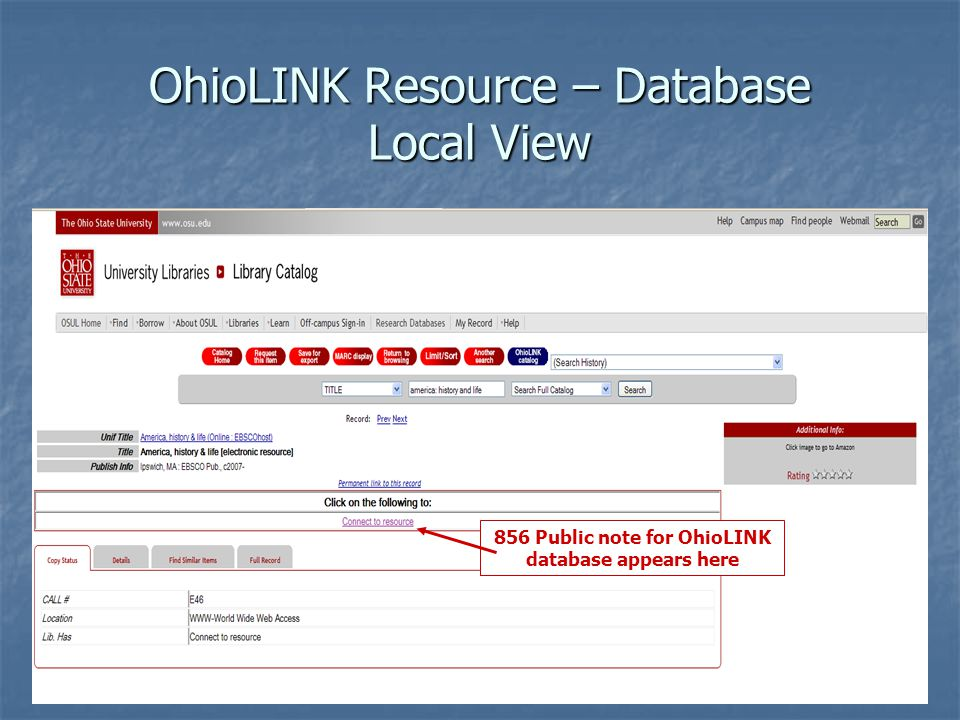 OhioLINK Resource – Database Local View 856 Public note for OhioLINK database appears here
