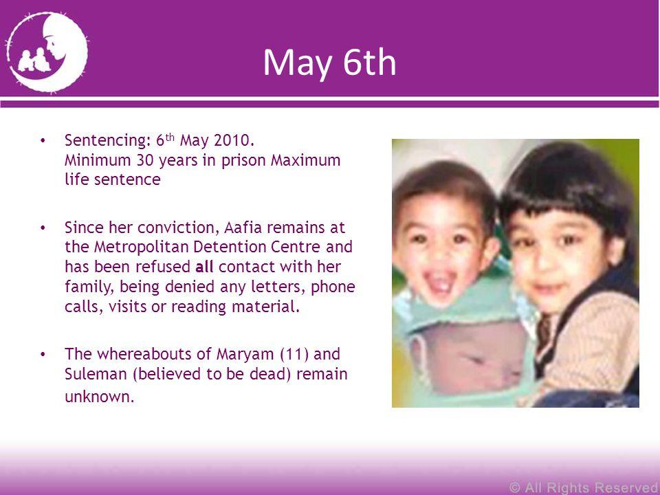 May 6th Sentencing: 6 th May 2010.