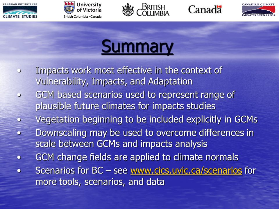 Summary Impacts work most effective in the context of Vulnerability, Impacts, and AdaptationImpacts work most effective in the context of Vulnerabilit