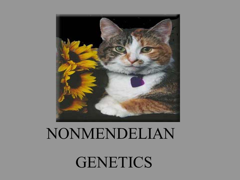 NONMENDELIAN GENETICS