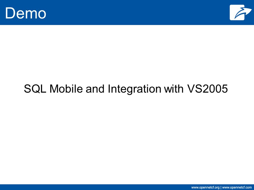Demo SQL Mobile and Integration with VS2005