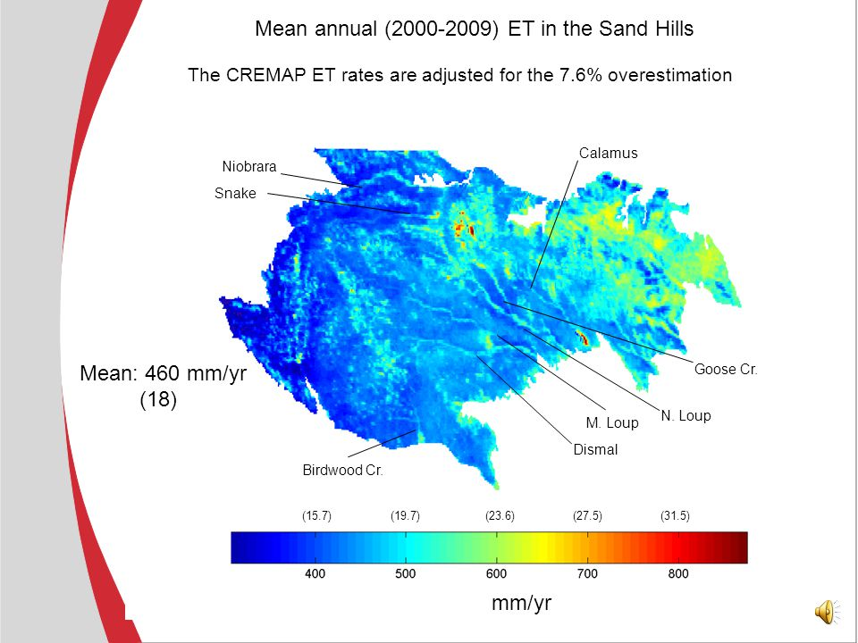 (15.7)(19.7)(23.6)(27.5) Mean annual (2000-2009) precipitation in the Sand Hills Mean: 533 mm/yr (21)