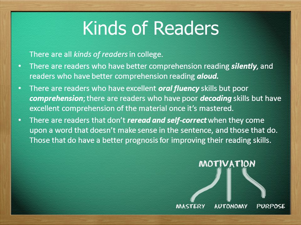 Kinds of Readers There are all kinds of readers in college.