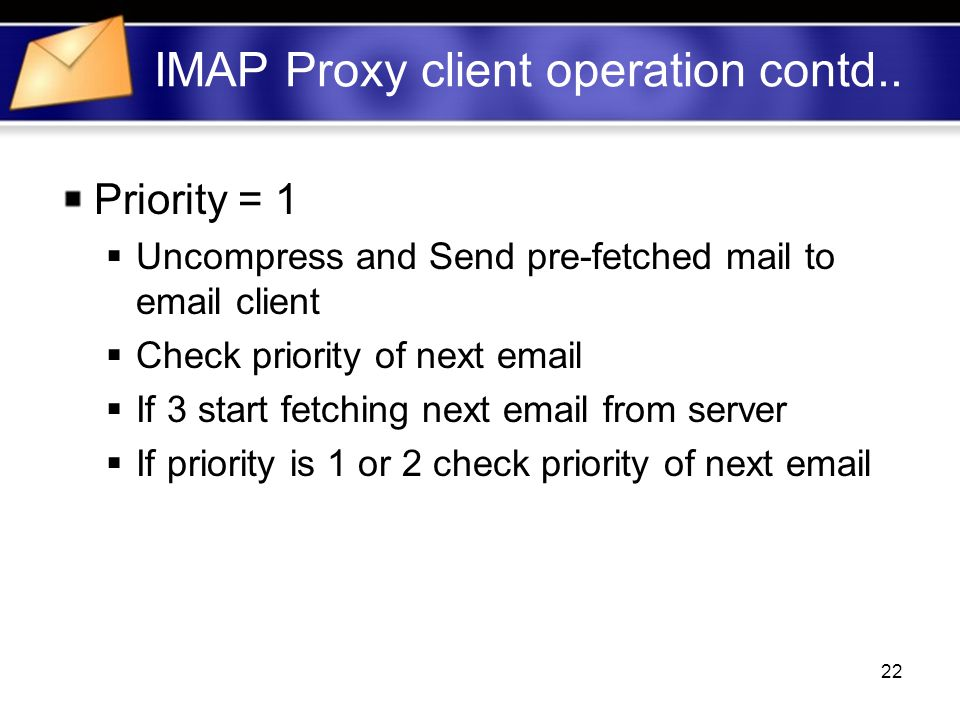 22 IMAP Proxy client operation contd..