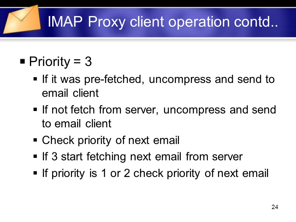24 IMAP Proxy client operation contd..