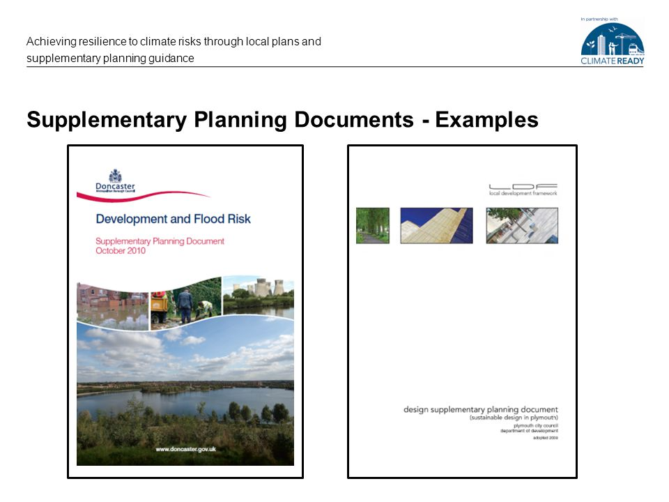 Supplementary Planning Documents - Examples Achieving resilience to climate risks through local plans and supplementary planning guidance