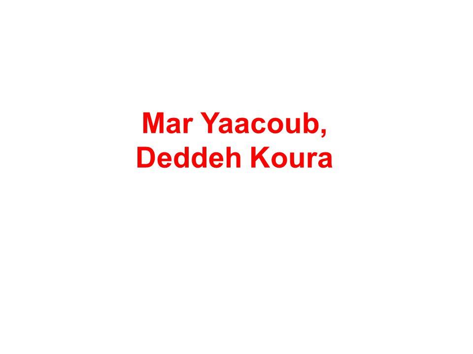 Mar Yaacoub, Deddeh Koura