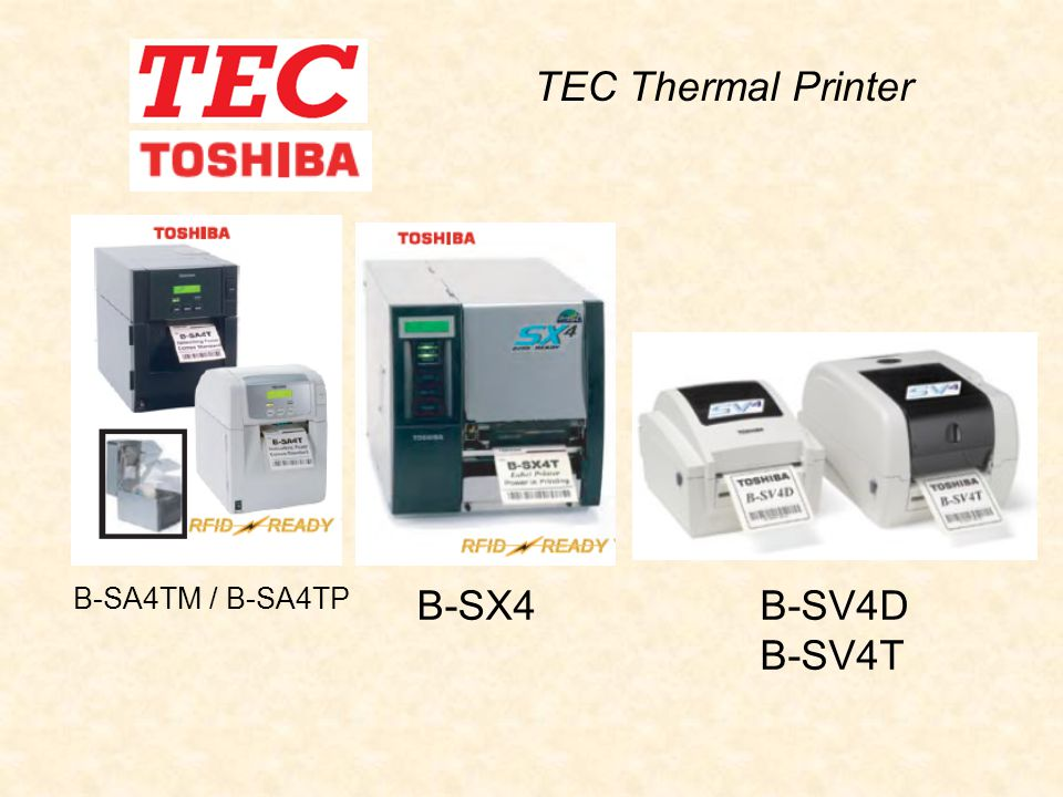B-SA4TM / B-SA4TP B-SX4B-SV4D B-SV4T TEC Thermal Printer