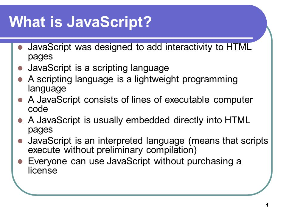 1 What is JavaScript.