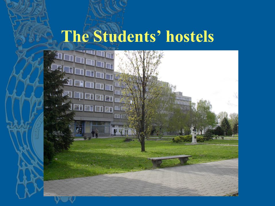 The Students' hostels