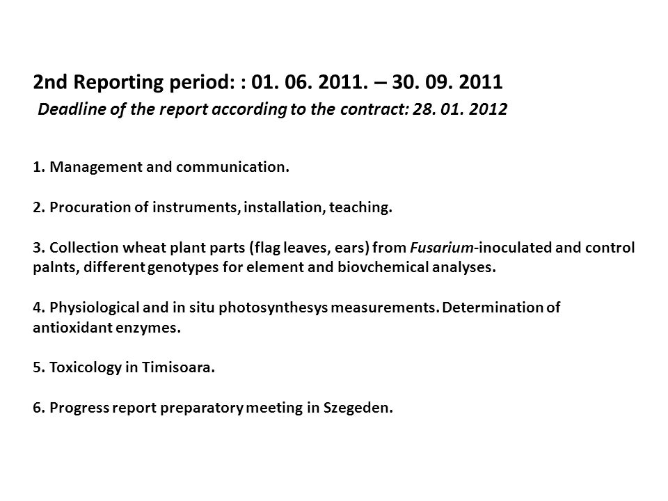 2nd Reporting period: : –