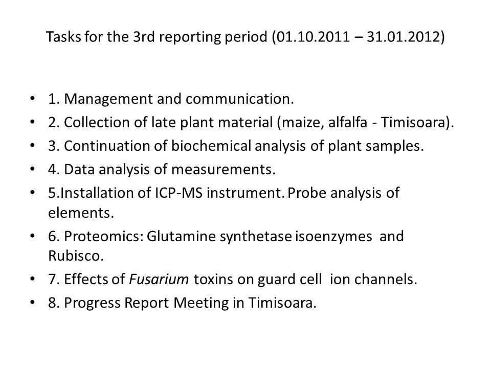 Tasks for the 3rd reporting period (01.10.2011 – 31.01.2012) 1.