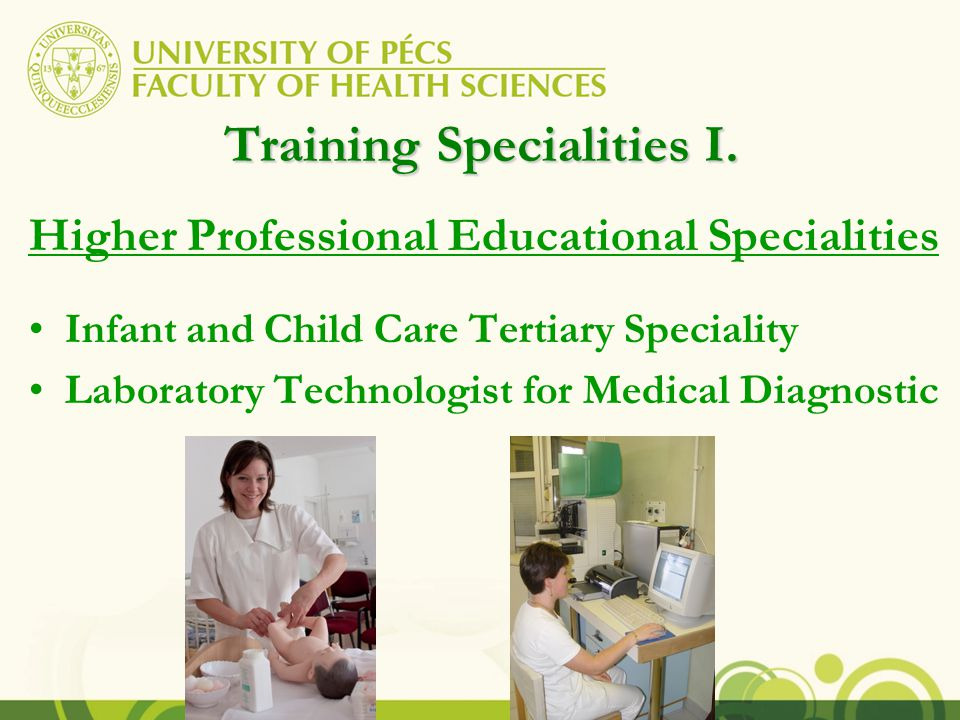 Training Specialities I.