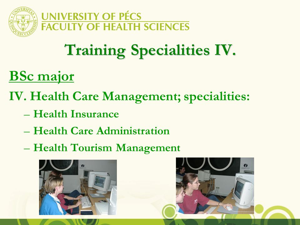Training Specialities IV. BSc major IV.