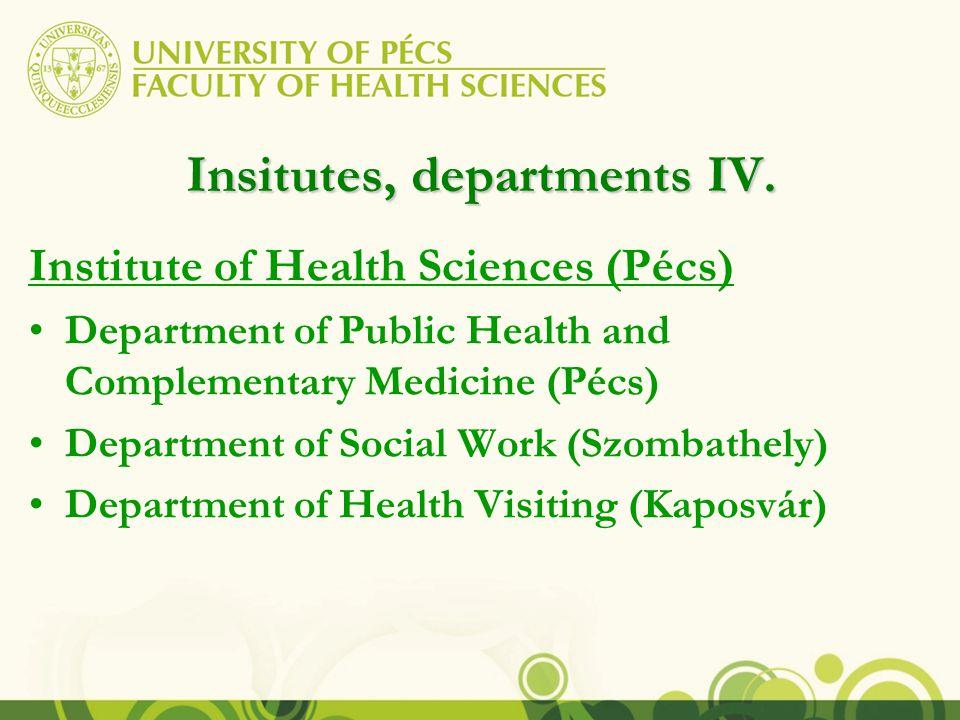 Insitutes, departments V.