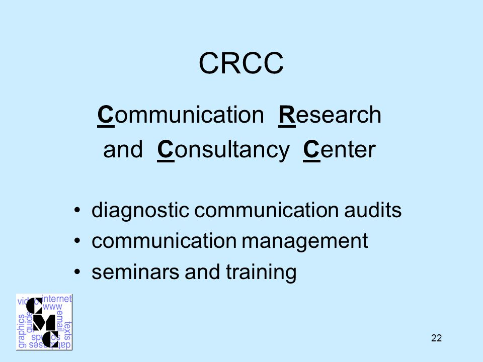 22 CRCC Communication Research and Consultancy Center diagnostic communication audits communication management seminars and training