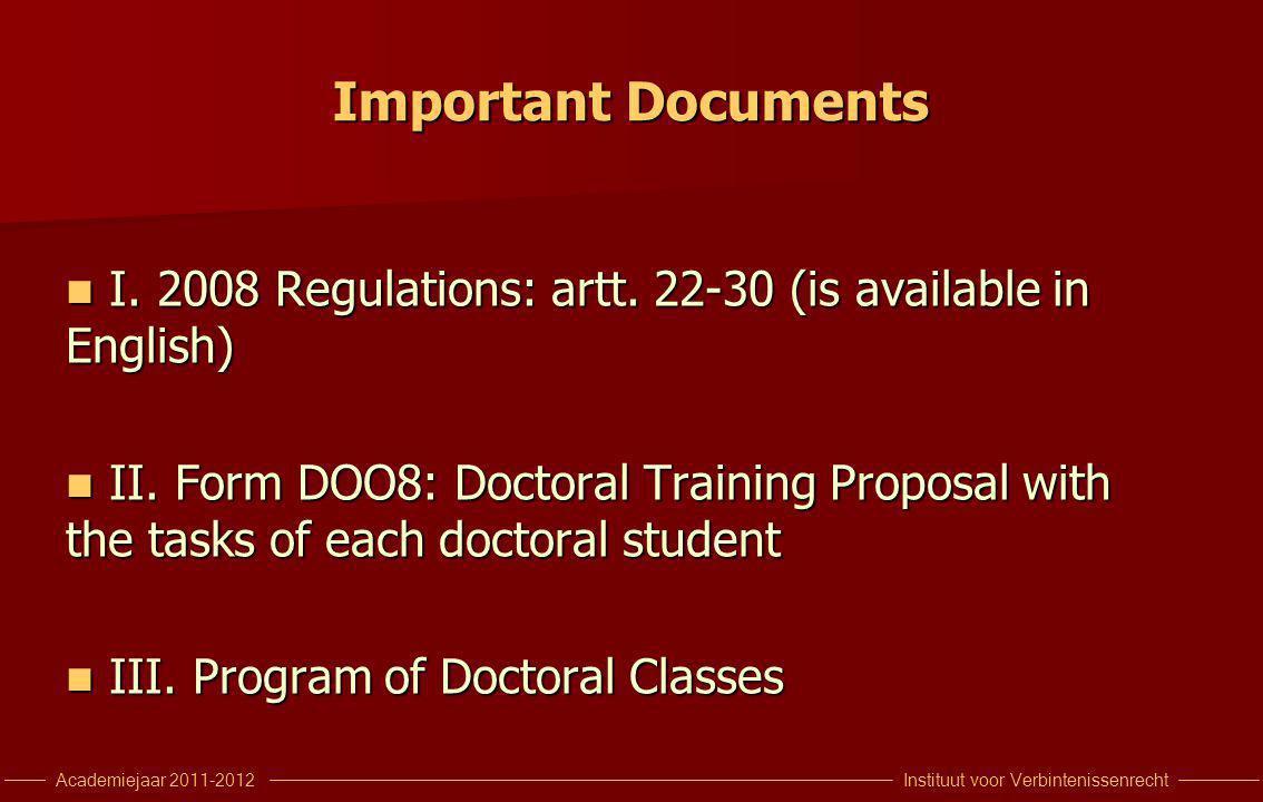 Instituut voor VerbintenissenrechtAcademiejaar 2011-2012 Important Documents I.