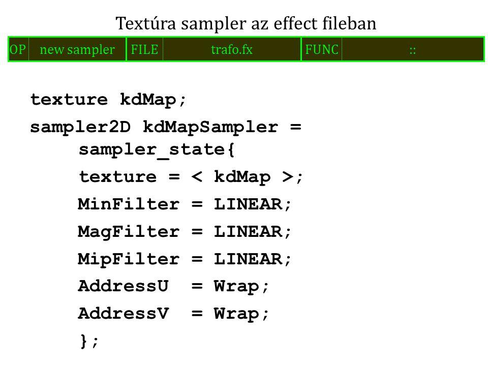 texture kdMap; sampler2D kdMapSampler = sampler_state{ texture = ; MinFilter = LINEAR; MagFilter = LINEAR; MipFilter = LINEAR; AddressU = Wrap; Addres