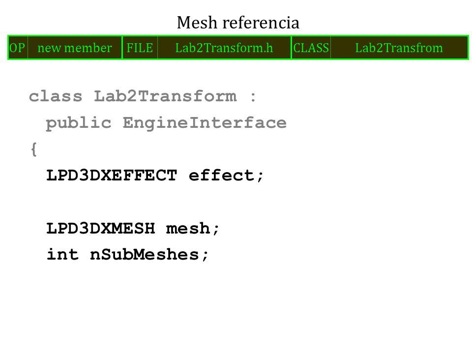effect-> SetMatrix( modelMatrix , &modelMatrix); effect-> SetMatrix( modelMatrixInverse , &modelMatrixInverse); effect-> SetMatrix( modelViewProjMatrix , &modelViewProjMatrix); effect->CommitChanges(); Mátrixok átadása az effectnek (uniform paraméter) FILELab2Transform.cppOPadd codeCLASSLab2Transform METHODrender