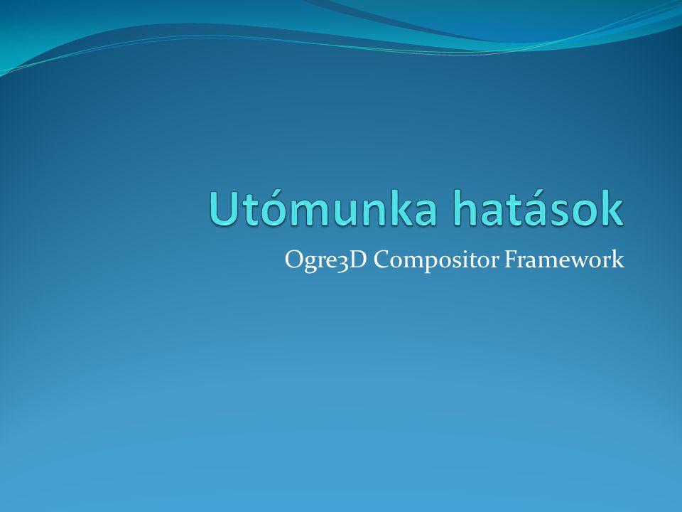 Ogre3D Compositor Framework