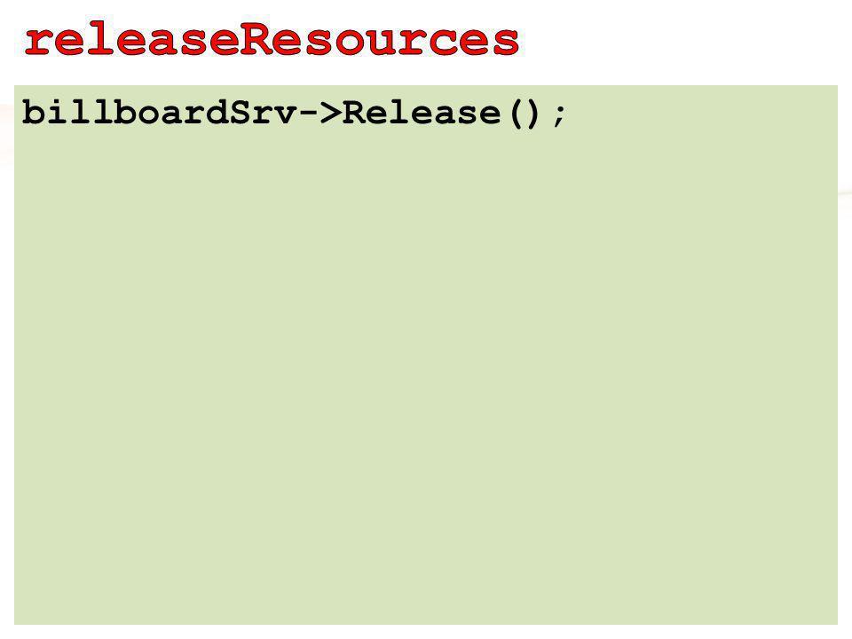 billboardSrv->Release();