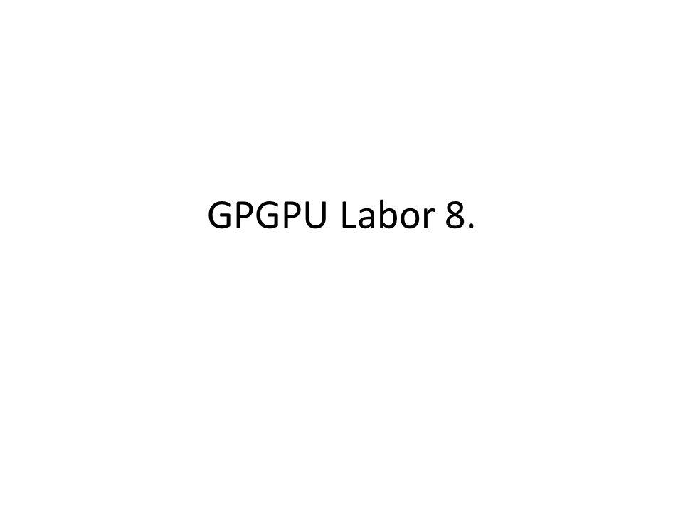 GPGPU Labor 8.