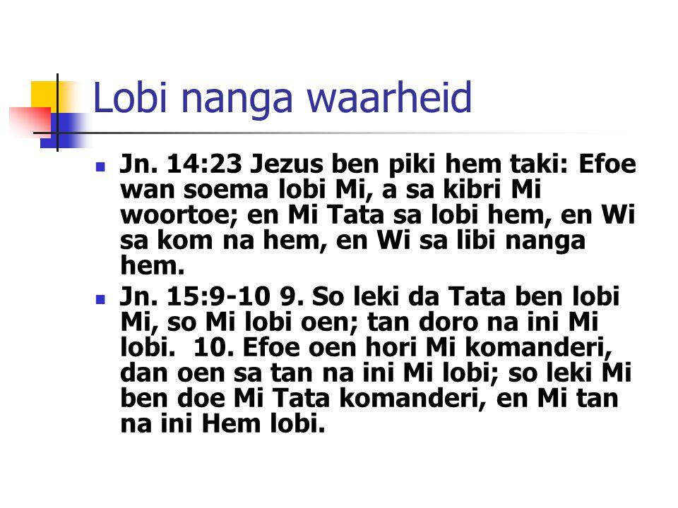 Lobi nanga waarheid Jn.