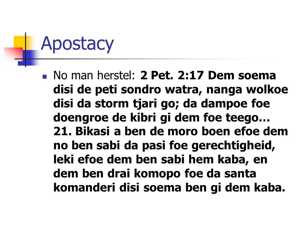 Apostacy No man herstel: 2 Pet.