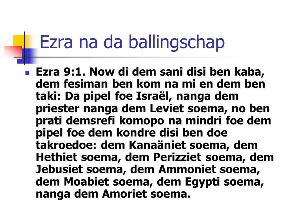 Ezra na da ballingschap Ezra 9:1.