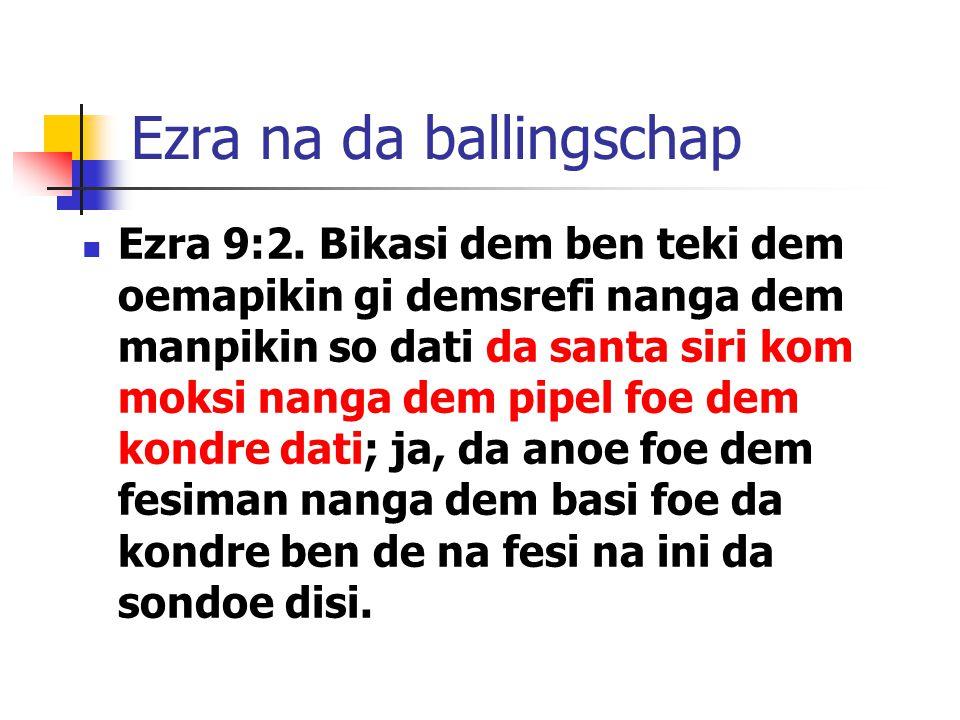 Ezra na da ballingschap Ezra 9:2.