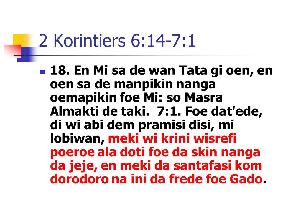 2 Korintiers 6:14-7:1 18.
