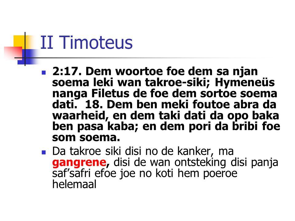 II Timoteus 2:17.