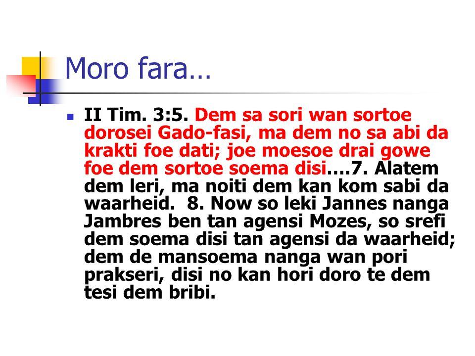Moro fara… II Tim. 3:5.